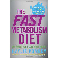 The Fast Metabolism Diet Eat More Food and Lose More Weight review