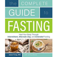 The Complete Guide to Fasting Review